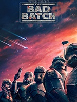 Star Wars: The Bad Batch- Seriesaddict